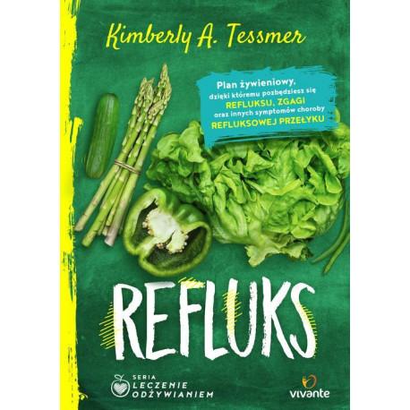 Leczenie odżywianiem: Refluks [E-Book] [epub]