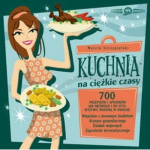 Kuchnia na ciężkie czasy [E-Book] [epub]