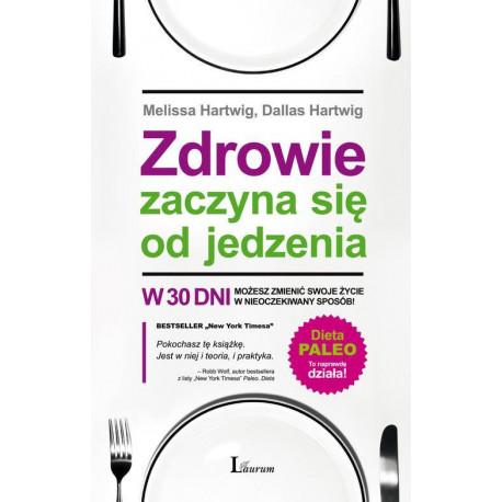 Zdrowie zaczyna się od jedzenia [E-Book] [epub]