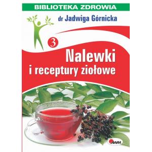 Nalewki i receptury ziołowe [E-Book] [epub]