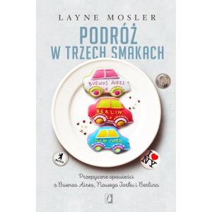 Podróż w trzech smakach [E-Book] [epub]