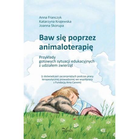 Baw się poprzez animaloterapię [E-Book] [pdf]