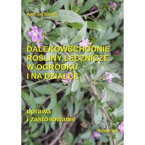 Dalekowschodnie rośliny lecznicze w ogródku i na działce [E-Book] [epub]