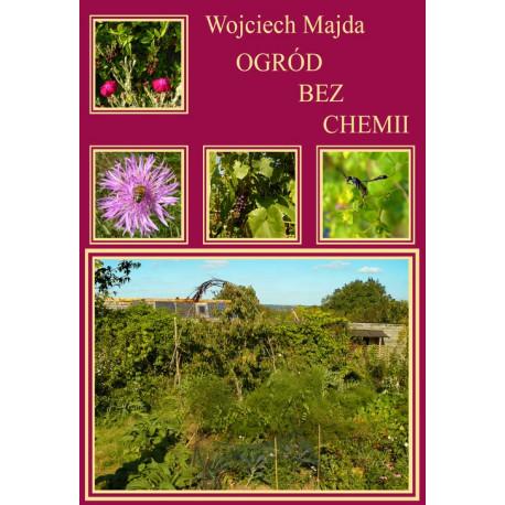 Ogród bez chemii [E-Book] [pdf]