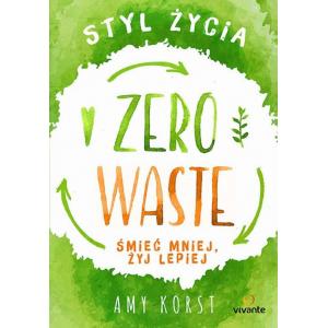 Styl życia Zero Waste [E-Book] [epub]