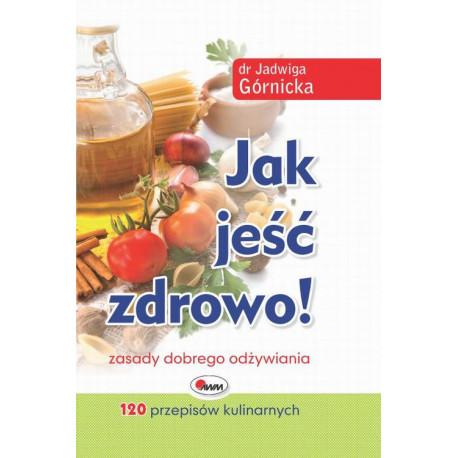 Jak jeść zdrowo [E-Book] [pdf]