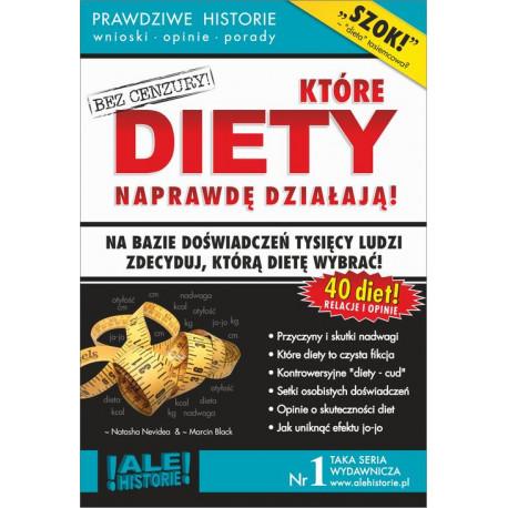 Które diety naprawdę działają. Prawdziwe historie, wnioski, opinie, porady... [E-Book] [pdf]