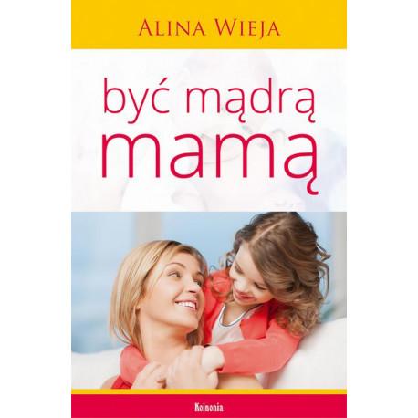Być mądrą mamą [E-Book] [epub]