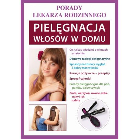 Pielęgnacja włosów w domu [E-Book] [pdf]
