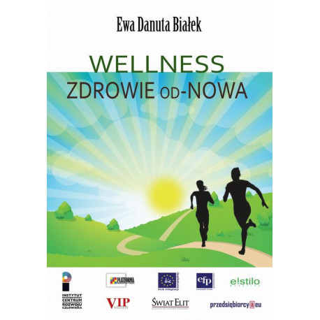 Wellness Zdrowie od-Nowa [E-Book] [pdf]