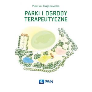 Parki i ogrody terapeutyczne [E-Book] [epub]