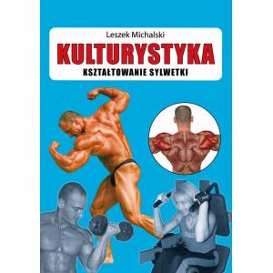 Kulturystyka Kształtowanie sylwetki [E-Book] [pdf]