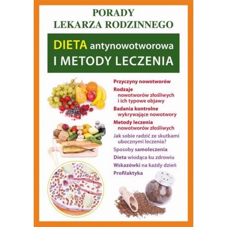 Dieta antynowotworowa i metody leczenia [E-Book] [pdf]