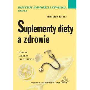 Suplementy diety a zdrowie. Porady lekarzy i dietetyków [E-Book] [epub]