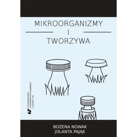 Mikroorganizmy i tworzywa [E-Book] [pdf]