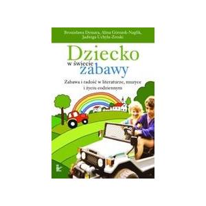 Dziecko w świecie zabawy [E-Book] [pdf]