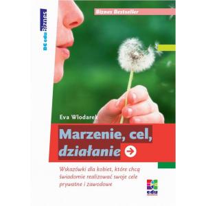 Marzenie, cel, działanie [E-Book] [pdf]