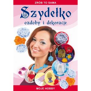 Szydełko Ozdoby i dekoracje [E-Book] [pdf]