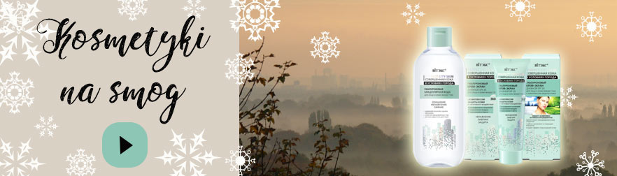 Antysmog - kosmetyki chroniące przed smogiem