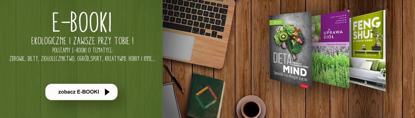 E-booki o tematyce: zdrowie, ziołolecznictwo, feng-shui, ogród, hobby, sport, uroda